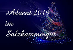 Advent 2019 im Salzkammergut